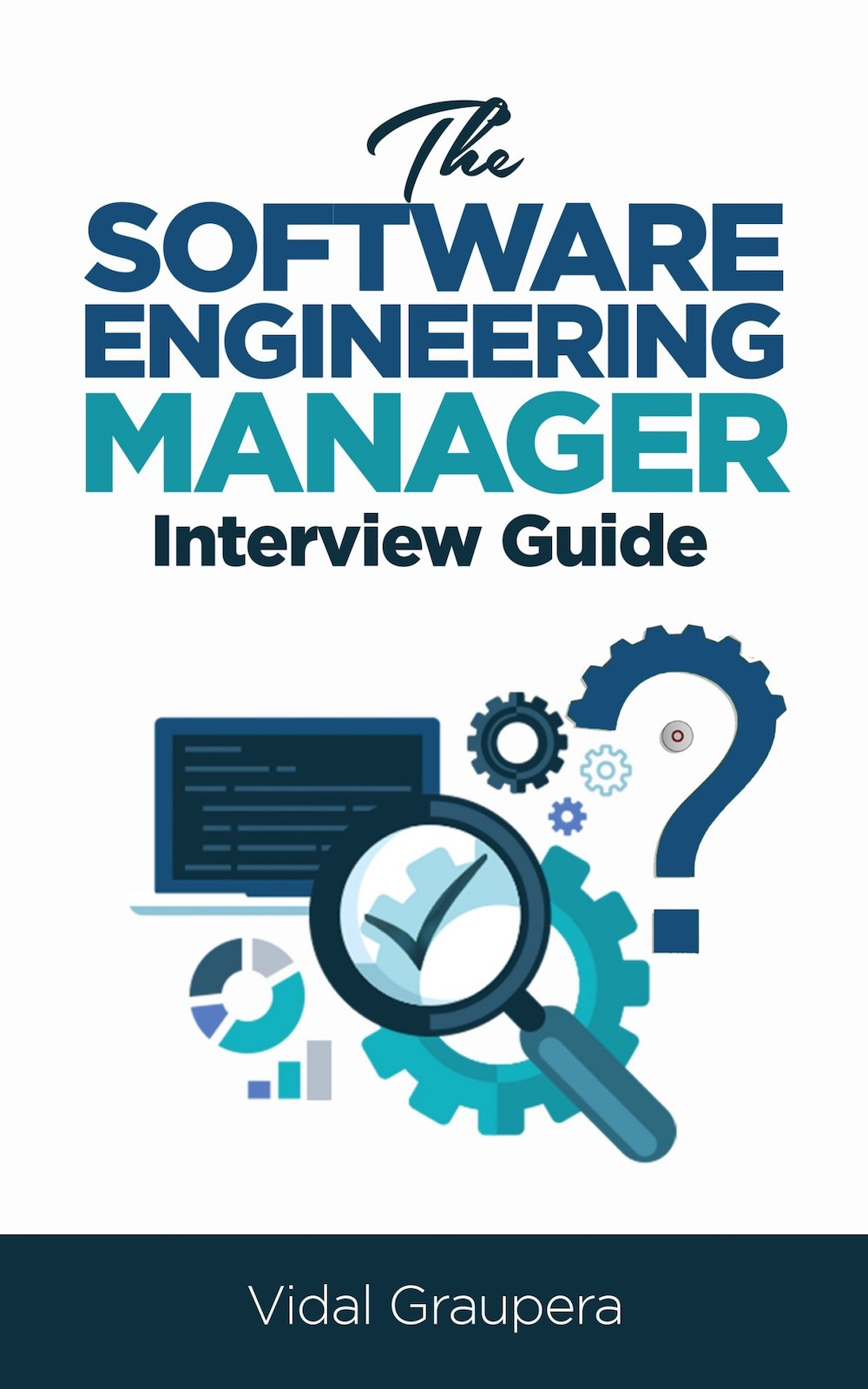 The Software Engineering Manager Interview Guide Managers Club